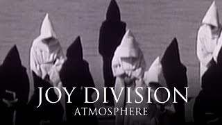 Joy Division - Atmosphere (2013)