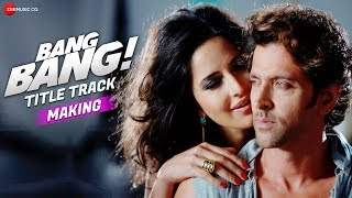 Making Of Bang Bang - Title Track | Bang Bang! | Hrithik & Katrina (2014)