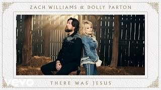 Zach Williams, Dolly Parton - There Was Jesus (2020)