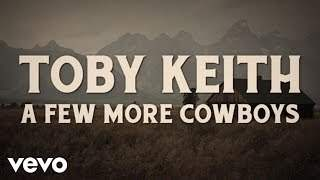 Toby Keith - A Few More Cowboys (2016)