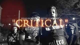 Fivio Foreign X Fetty Luciano - Critical (2019)