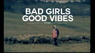 Ufo361 - Bad Girls, Good Vibes (2020)