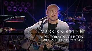 Mark Knopfler - Song For Sonny Liston (2020)