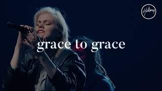 Grace To Grace - Hillsong Worship (2017)