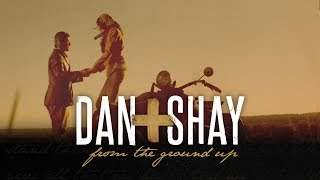 Dan + Shay - From The Ground Up (2016)