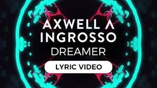 Axwell Λ Ingrosso - Dreamer (2017)