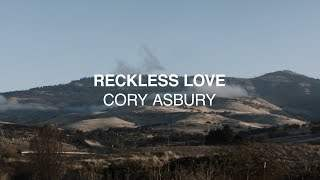Reckless Love - Cory Asbury | Reckless Love (2018)