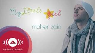 Maher Zain - My Little Girl (2012)