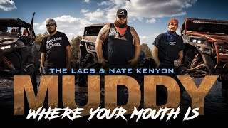 The Lacs - Muddy Where Your Mouth Is (2019)