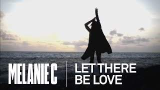 Melanie C - Let There Be Love (2011)