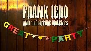Frank Iero And The Future Violents - Great Party (2019)