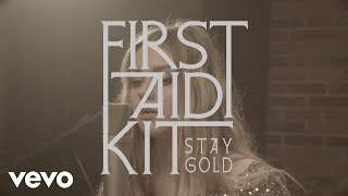 First Aid Kit - Stay Gold (2014)