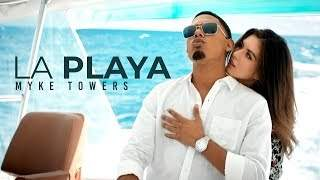 Myke Towers - La Playa (2019)