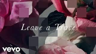Chvrches - Leave A Trace (2015)