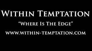 Within Temptation - Where Is The Edge (2010)