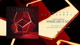 Asking Alexandria - Where Did It Go? (2017)