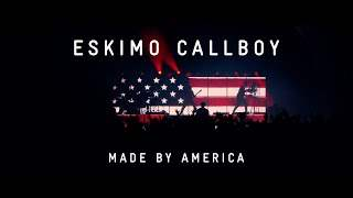 Eskimo Callboy - Made By America (2020)